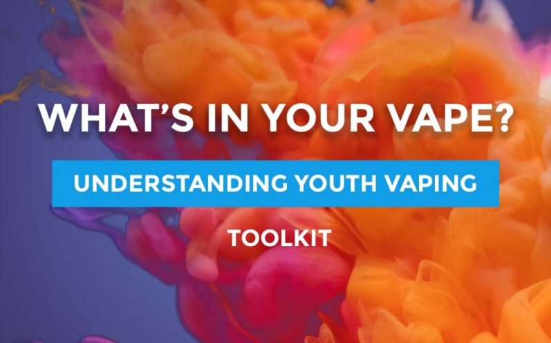 What's in your vape? Understanding youth vaping.